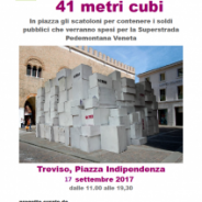 """41 metri cubi"" evento comitato NO Pedemontana – Treviso 17 settembre"