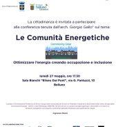 """""""Le Comunità Energetiche"""" Belluno 27 maggio ore 17.30, conferenza Italia Nostra"""